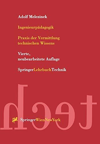 9783211833056: Ingenieurpädagogik: Praxis der Vermittlung technischen Wissens (German Edition)