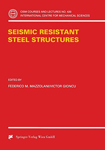 Seismic Resistant Steel Structures: Mazzolani, Federico M.