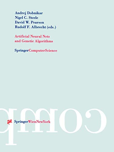 Artificial Neural Nets and Genetic Algorithms: Proceedings of the International Conference in ...