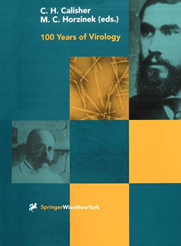 100 Years of Virology: C. H. Calisher