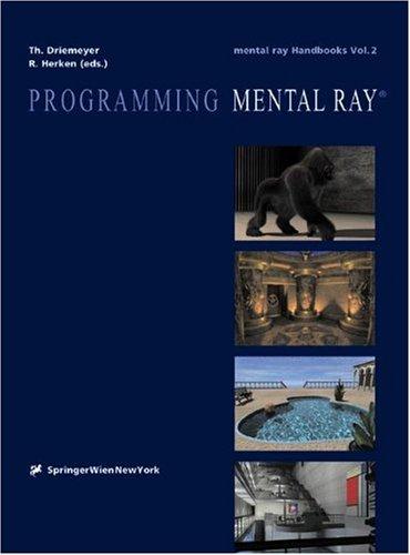 9783211834046: Programming Mental Ray Volume 2