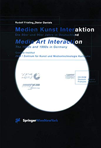 9783211834220: Medien Kunst Interaktion / Media Art Interaction: Die 80er und 90er Jahre in Deutschland / The 1980s and 1990s in Germany