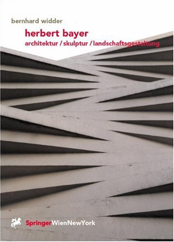 9783211834503: Herbert Bayer: Architektur / Skulptur / Landschaftsgestaltung (German Edition)