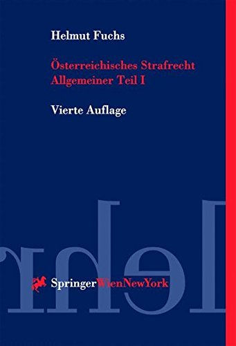 9783211835449: Sterreichisches Strafrecht. Allgemeiner Teil: Grundlagen Und Lehre Von Der Straftat (Springers Kurzlehrb Cher Der Rechtswissenschaft)