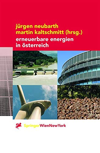 9783211835791: Erneuerbare Energien in Österreich: Systemtechnik, Potenziale, Wirtschaftlichkeit, Umweltaspekte