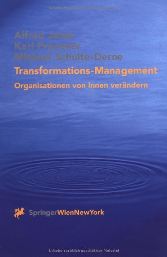 Transformations-Management: Organisationen von Innen verändern [Jun 11,