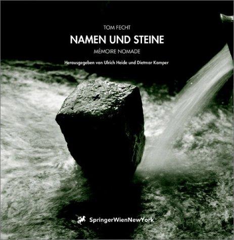9783211836309: Tom Fecht. Namen Und Steine: Memoire Nomade (Sthetik Und Naturwissenschaften / Medienkultur)