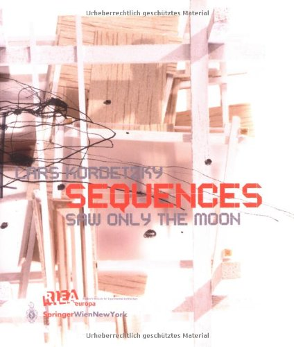 SEQUENCES: SAW ONLY THE MOON (RIEAeuropa Book-Series)