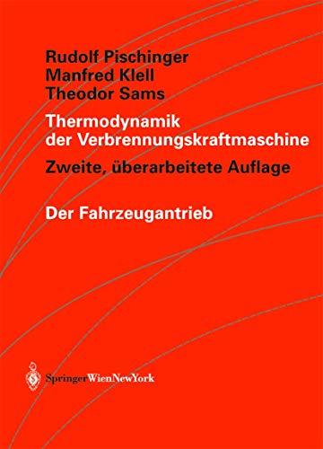 9783211836798: Thermodynamik der Verbrennungskraftmaschine (Der Fahrzeugantrieb) (German Edition)