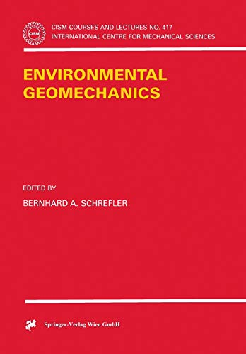 9783211836804: Environmental Geomechanics (CISM International Centre for Mechanical Sciences)
