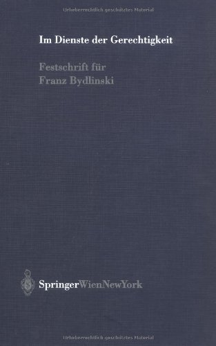 9783211837054: Im Dienste Der Gerechtigkeit: Festschrift Fur Franz Bydlinski