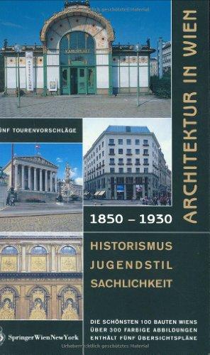 9783211837368: Architektur in Wien 1850 bis 1930: Historismus – Jugendstil – Sachlichkeit (German Edition)
