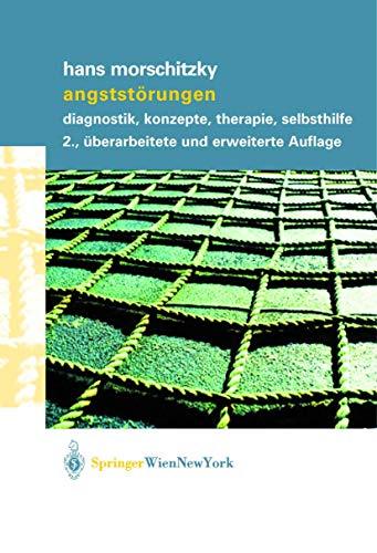 9783211837429: Angstst Rungen: Diagnostik, Konzepte, Therapie, Selbsthilfe (German Edition)