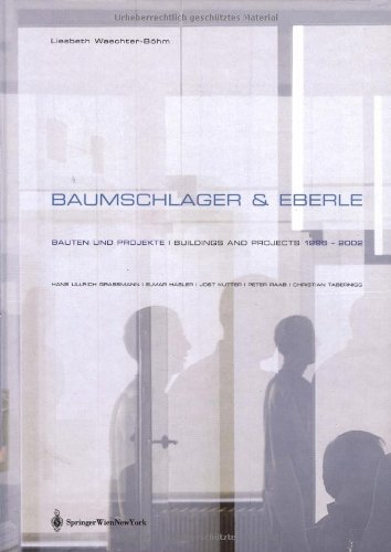 9783211838228: Baumschlager & Eberle: Bauten and Projekte/Buildings and Projects, 1996-2002
