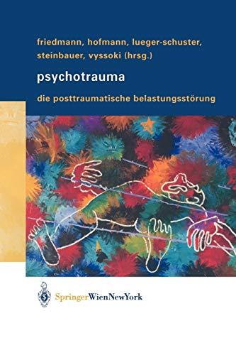 9783211838822: Psychotrauma: Die Posttraumatische Belastungsstörung (German Edition)