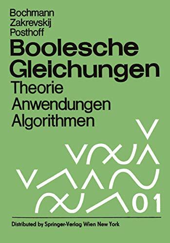 9783211958155: Boolesche Gleichungen: Theorie, Anwendungen, Algorithmen (German Edition)
