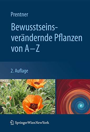 9783211992289: Bewusstseinsverändernde Pflanzen von A - Z