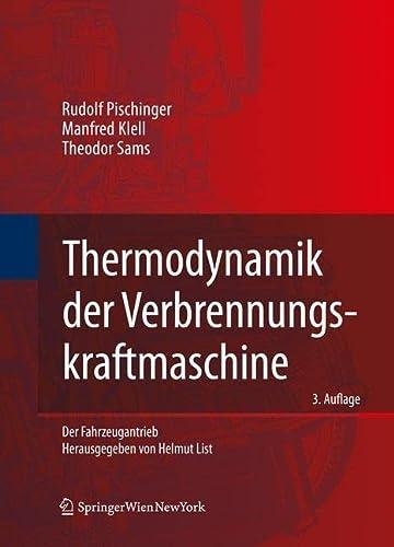 9783211992760: Thermodynamik der Verbrennungskraftmaschine (Der Fahrzeugantrieb) (German Edition)