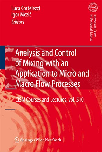 9783211993453: Analysis and Control of Mixing with an Application to Micro and Macro Flow Processes (CISM International Centre for Mechanical Sciences)