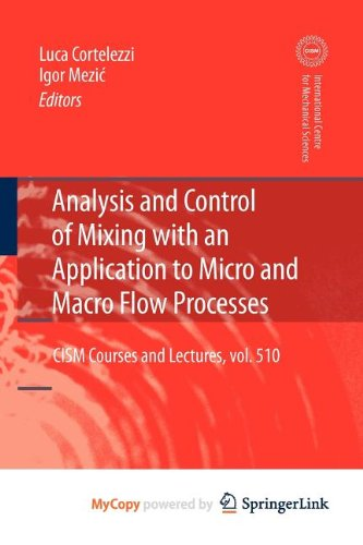 9783211993477: Analysis and Control of Mixing with an Application to Micro and Macro Flow Processes