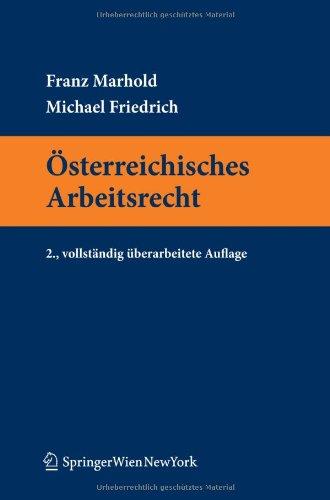 9783211994047: Österreichisches Arbeitsrecht (Springers Kurzlehrbücher der Rechtswissenschaft) (German Edition)