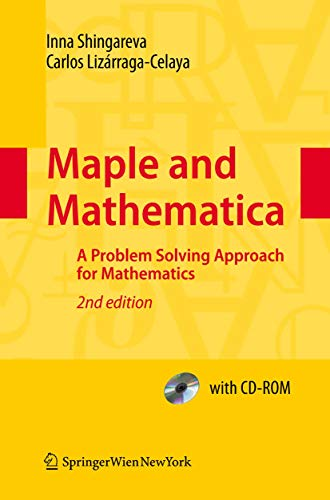 9783211994313: Maple and Mathematica: A Problem Solving Approach for Mathematics