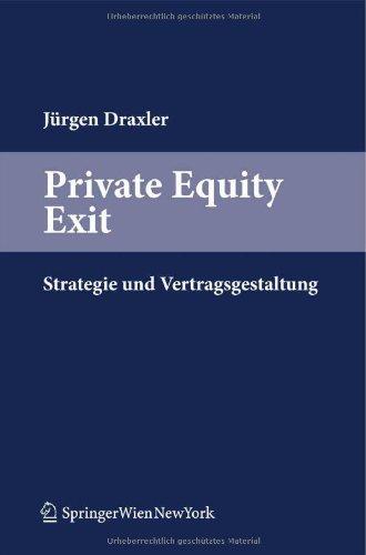9783211996881: Private Equity Exit: Strategie und Vertragsgestaltung (German Edition)