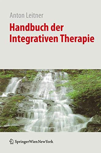 9783211997345: Handbuch der Integrativen Therapie