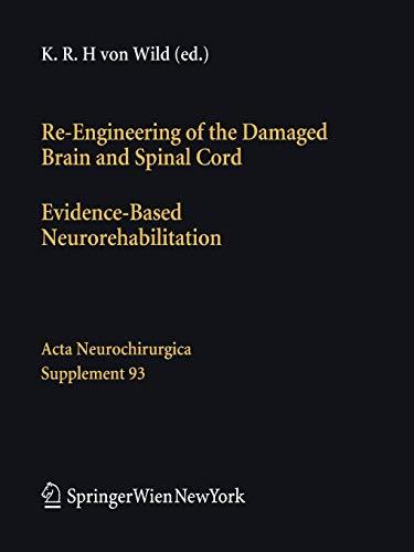 Re-Engineering of the Damaged Brain and Spinal Cord: Klaus R. H. von Wild