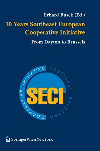 9783211998892: 10 Years Southeast European Cooperative Initiative: From Dayton to Brussels