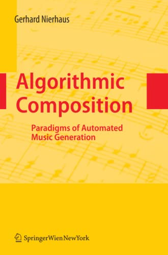 9783211999158: Algorithmic Composition: Paradigms of Automated Music Generation