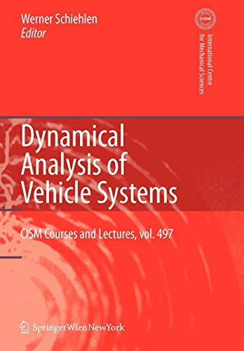 9783211999196: Dynamical Analysis of Vehicle Systems: Theoretical Foundations and Advanced Applications (CISM International Centre for Mechanical Sciences)