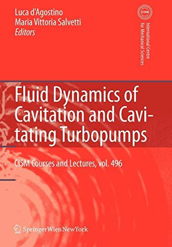 9783211999202: Fluid Dynamics of Cavitation and Cavitating Turbopumps (CISM International Centre for Mechanical Sciences)
