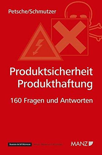 9783214003982: Produktsicherheit-Produkthaftung: Die 160 wichtigsten Fragen und Antworten