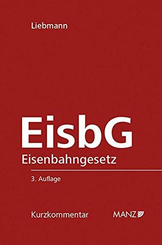EisbG Eisenbahngesetz 1957: Hanno Liebmann
