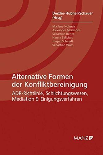 Alternative Formen der Konfliktbereinigung: Astrid Deixler-Hübner