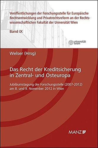 Das Recht der Kreditsicherung in Zentral- und Osteuropa: Rudolf Welser