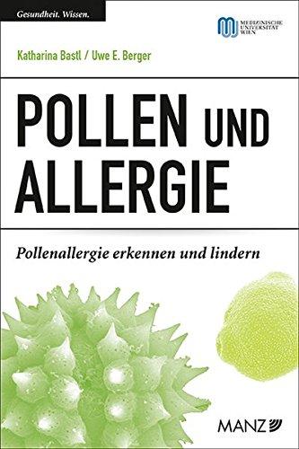 9783214009830: Pollen und Allergie: Pollenallergie erkennen und lindern