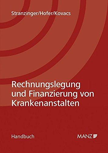 Rechnungslegung und Finanzierung von Krankenanstalten: Thomas Stranzinger