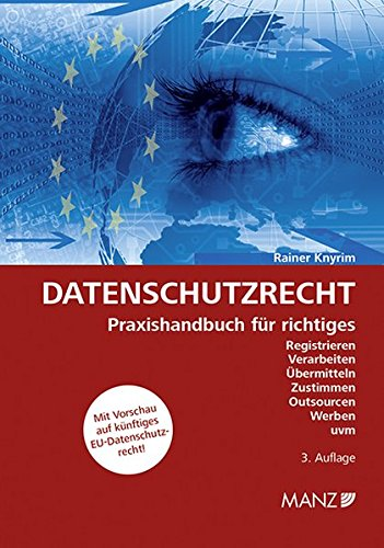 Datenschutzrecht: Rainer Knyrim