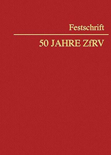 Festschrift 50 Jahre ZfRV: Fritz Schwind