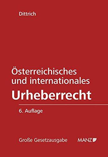 Österreichisches und internationales Urheberrecht: Robert Dittrich