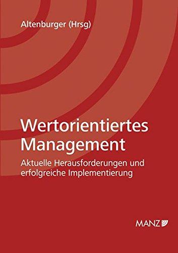 9783214019990: Wertorientiertes Management: Aktuelle Herausforderungen und erfolgreiche Implementierung