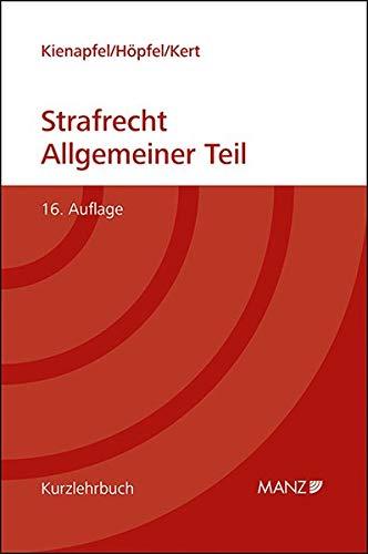 Grundriss des Strafrechts Allgemeiner Teil : gebunden: Kienapfel Diethelm