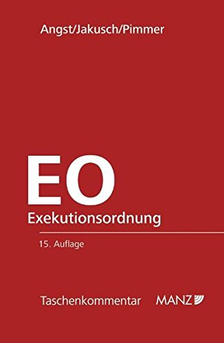 Exekutionsordnung - EO: Peter Angst