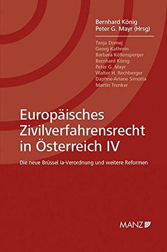 Europäisches Zivilverfahrensrecht in Österreich IV: Bernhard König