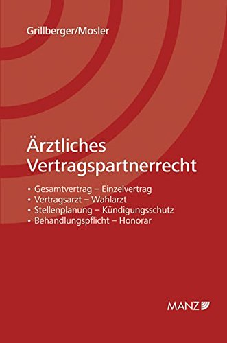 Ärztliches Vertragspartnerrecht: Konrad Grillberger