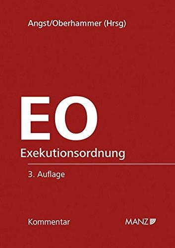 Kommentar zur Exekutionsordnung: Peter Angst