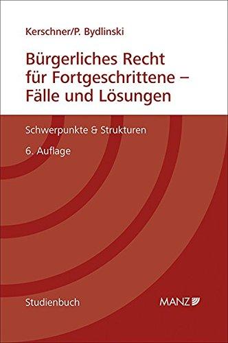 Bürgerliches Recht für Fortgeschrittene - Fälle und Lösungen: Ferdinand ...