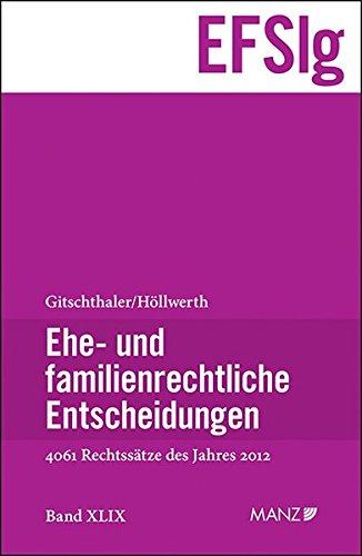 Ehe- und familienrechtliche Entscheidungen (EFSlg) (f. Österreich). Bd.49: Edwin Gitschthaler